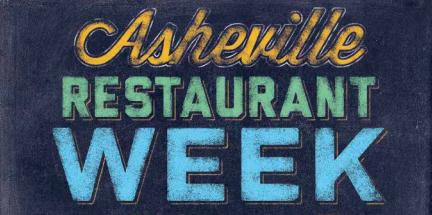 Asheville Restaurant Week, Jan 15-26th